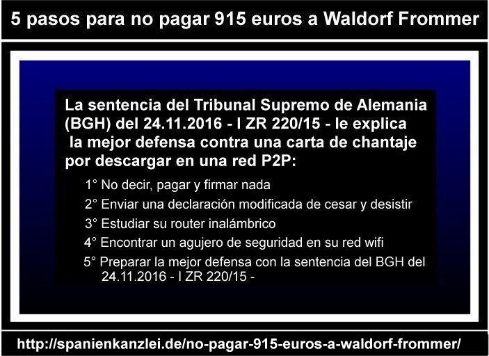 Infografía 5 pasos para no pagar 915 euros a Waldorf Frommer
